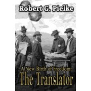 A New Birth of Freedom: The Translator