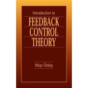 Introduction to Feedback Control Theory by Hitay Ozbay