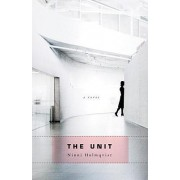 The Unit by Ninni Holmqvist