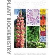 Plant Biochemistry by Caroline Bowsher