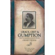 Grace, Grit & Gumption by Geraint Fielder