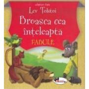 Broasca cea inteleapta ed.3 - Fabule - Adaptare - Lev Tolstoi