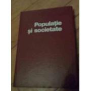 Populatie Si Societate Studii De Demografie Istorica Vol.1 - Sub Redactia Stefan Pascu