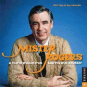 Mister Rogers 2017 Day-To-Day Calendar: A Year of Wisdom from Your Favorite Neighbor