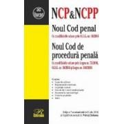Noul Cod penal. Noul Cod de procedura penala. Actualizat 5 iulie 2016