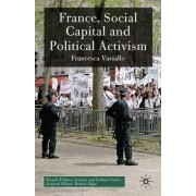 France, Social Capital and Political Activism by Francesca Vassallo