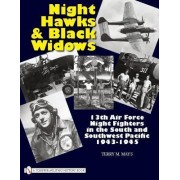 Night Hawks and Black Widows by Terry M. Mays