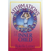 Affirmations for the Inner Child, Paperback
