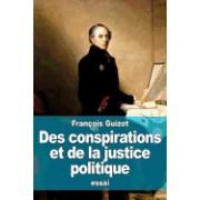 Des Conspirations Et de La Justice Politique