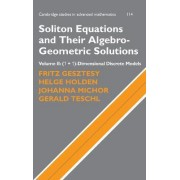 Soliton Equations and Their Algebro-Geometric Solutions: Volume 2, (1+1)-Dimensional Discrete Models: (1+1)-dimensional Discrete Models v. 2 by Fritz Gesztesy