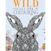 Wild Pocket Book of Colouring by Parragon Books Ltd