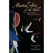 Martial Arts of the World by Thomas A. Green