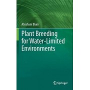 Plant Breeding for Water-Limited Environments by Abraham Blum