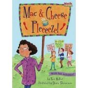Mac and Cheese, Pleeeeeze! by Eleanor May