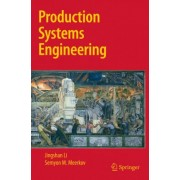 Production Systems Engineering by Dr Jingshan Li