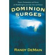 Dominion Surges by Randy Demain