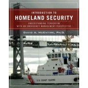Introduction to Homeland Security by David A. McEntire