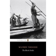 The Marsh Arabs by Wilfred Thesiger