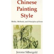 Chinese Painting Style by Jerome Silbergeld