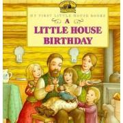 A Little House Birthday by Laura Ingalls Wilder