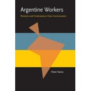 Argentine Workers by Peter Ranis