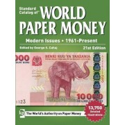 Standard Catalog of World Paper Money, Modern Issues, 1961-Present by George S. Cuhaj