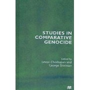Studies in Comparative Genocide by Levon Chorbajian