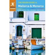 The Rough Guide to Mallorca & Menorca by Rough Guides