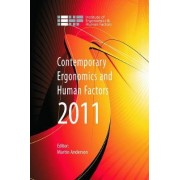 Contemporary Ergonomics and Human Factors 2011 by Martin Anderson