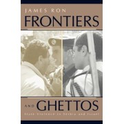 Frontiers and Ghettos by Ron James