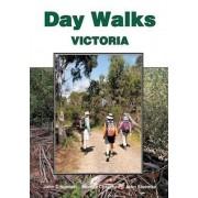 Day Walks Victoria by John Chapman