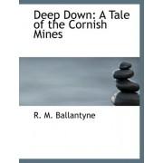 Deep Down by Robert Michael Ballantyne