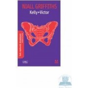 Kelly + Victor - Niall Griffiths