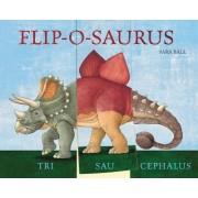 Flip-o-Saurus by Sara Ball