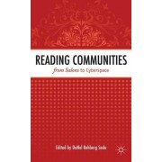 Reading Communities from Salons to Cyberspace by Denel Rehberg Sedo
