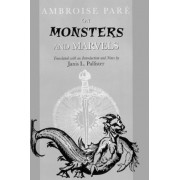 On Monsters and Marvels by Ambroise Pare