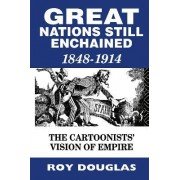 Great Nations Still Enchained by Roy Douglas