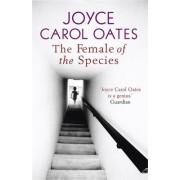 The Female of the Species by Joyce Carol Oates