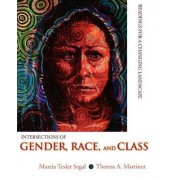 Intersections of Gender, Race, and Class by Marcia Texler Segal