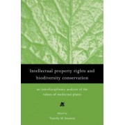 Intellectual Property Rights and Biodiversity Conservation by Timothy M. Swanson