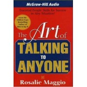 The Art of Talking to Anyone by Rosalie Maggio