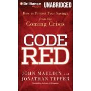 Code Red by John Mauldin