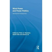 Wind Power and Power Politics by Peter A. Strachan