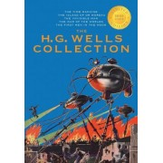 The H. G. Wells Collection (5 Books in 1) the Time Machine, the Island of Doctor Moreau, the Invisible Man, the War of the Worlds, the First Men in the Moon (1000 Copy Limited Edition) by H G Wells