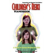 Children's Reiki Handbook: A Guide to Energy Healing for Kids