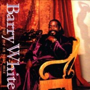 Barry White - Put Me in Your Mix (0075021537729) (1 CD)