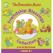 The Berenstain Bears Friendship Blessings Collection by Jan & Mike Berenstain