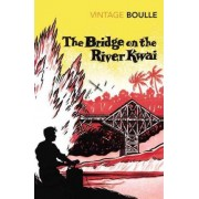 The Bridge on the River Kwai by Pierre Boulle