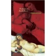 Anatomistul - Federico Andahazi