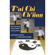 T'ai Chi Ch'uan by Jeaneane Fowler